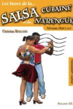 La salsa cubaine et le merengue